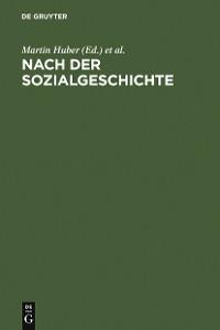 Cover Nach der Sozialgeschichte