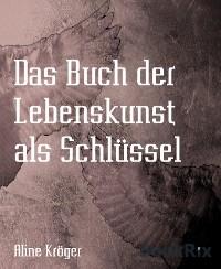 Cover Das Buch der Lebenskunst als Schlüssel