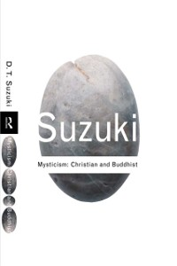 Cover Mysticism: Christian and Buddhist