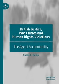 Cover British Justice, War Crimes and Human Rights Violations