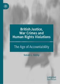 Cover British Justice, War Crimes and Human Rights Violations