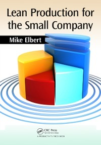 Cover Lean Production for the Small Company