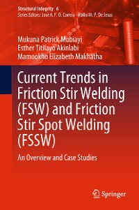 Cover Current Trends in Friction Stir Welding (FSW) and Friction Stir Spot Welding (FSSW)