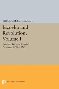 Cover Iuzovka and Revolution, Volume I