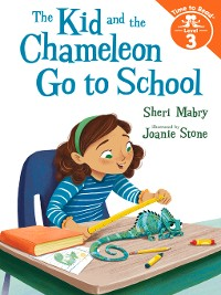 Cover The Kid and the Chameleon Go to School