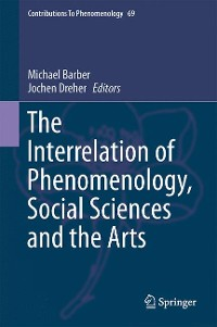 Cover The Interrelation of Phenomenology, Social Sciences and the Arts