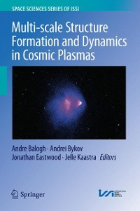 Cover Multi-scale Structure Formation and Dynamics in Cosmic Plasmas