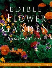 Cover The Edible Flower Garden