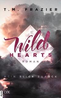 Cover Wild Hearts - Kein Blick zurück
