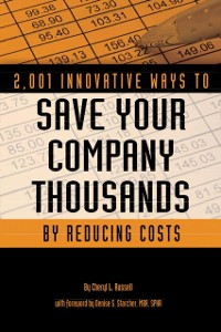 Cover 2,001 Innovative Ways to Save Your Company Thousands by Reducing Costs