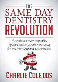 Cover The Same Day Dentistry Revolution