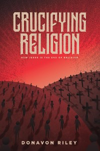 Cover Crucifying Religion