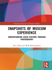 Cover Snapshots of Museum Experience