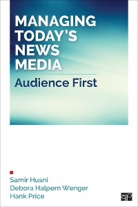 Cover Managing Today's News Media