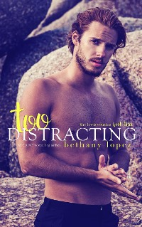 Cover Too Distracting: The Lewis Cousins, Book 3