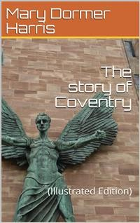 Cover The story of Coventry