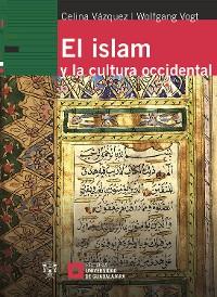 Cover El islam y la cultura occidental