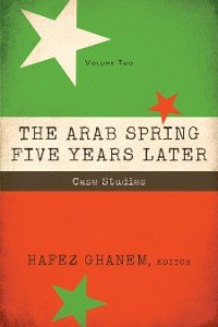 Cover The Arab Spring Five Years Later: Vol 2