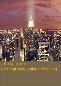 Cover Ein halbes Jahr Amerika