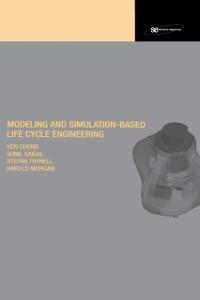Cover Modeling and Simulation Based Life-Cycle Engineering