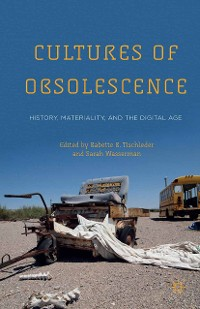 Cover Cultures of Obsolescence