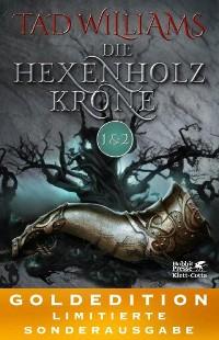 Cover Die Hexenholzkrone 1-2 (Der letzte König von Osten Ard, Bd. 1)