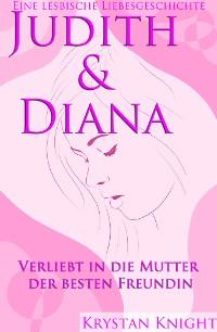 Cover Judith & Diana  - Eine lesbische Liebe