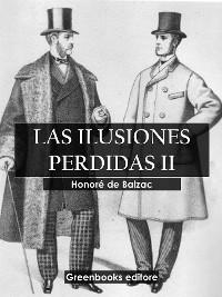 Cover Las ilusiones perdidas II