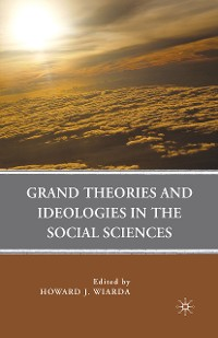 Cover Grand Theories and Ideologies in the Social Sciences