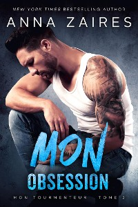 Cover Mon Obsession: Mon Tourmenteur : tome 2