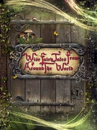 Cover Wise Fairy Tales from Around the World