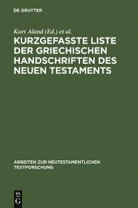 Cover Kurzgefaßte Liste der griechischen Handschriften des Neuen Testaments