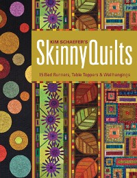 Cover Kim Schaefer's Skinny Quilts