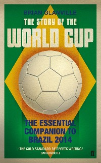 Cover The Story of the World Cup: 2014
