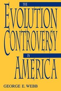 Cover The Evolution Controversy in America
