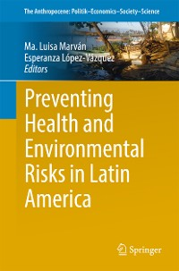 Cover Preventing Health and Environmental Risks in Latin America