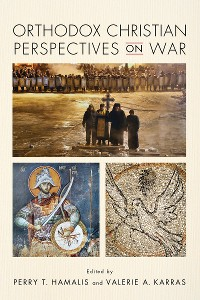 Cover Orthodox Christian Perspectives on War
