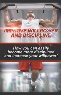 Cover Improve Willpower and Discipline