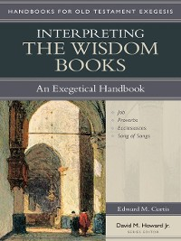 Cover Interpreting the Wisdom Books