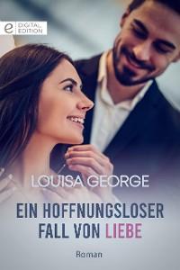 Cover Ein hoffnungsloser Fall von Liebe