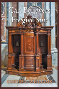 Cover Can Believers Forgive Sin?