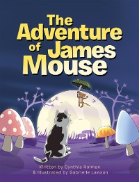 Cover The Adventure of James Mouse
