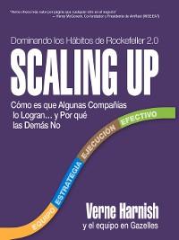 Cover Scaling Up (Dominando los Hábitos de Rockefeller 2.0)