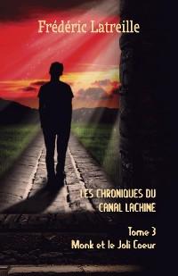 Cover Les Chroniques du Canal Lachine