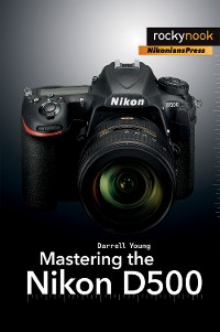 Cover Mastering the Nikon D500