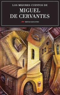 Cover Los mejores cuentos de Miguel de Cervantes