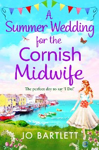 Cover A Summer Wedding For The Cornish Midwife