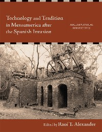 Cover Technology and Tradition in Mesoamerica after the Spanish Invasion