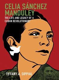 Cover Celia Sánchez Manduley