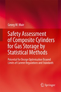 Cover Safety Assessment of Composite Cylinders for Gas Storage by Statistical Methods
